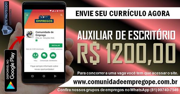 AUXILIAR DE ESCRITÓRIO COM SALÁRIO R$ 1200,00 PARA PRESTADORA DE SERVIÇOS