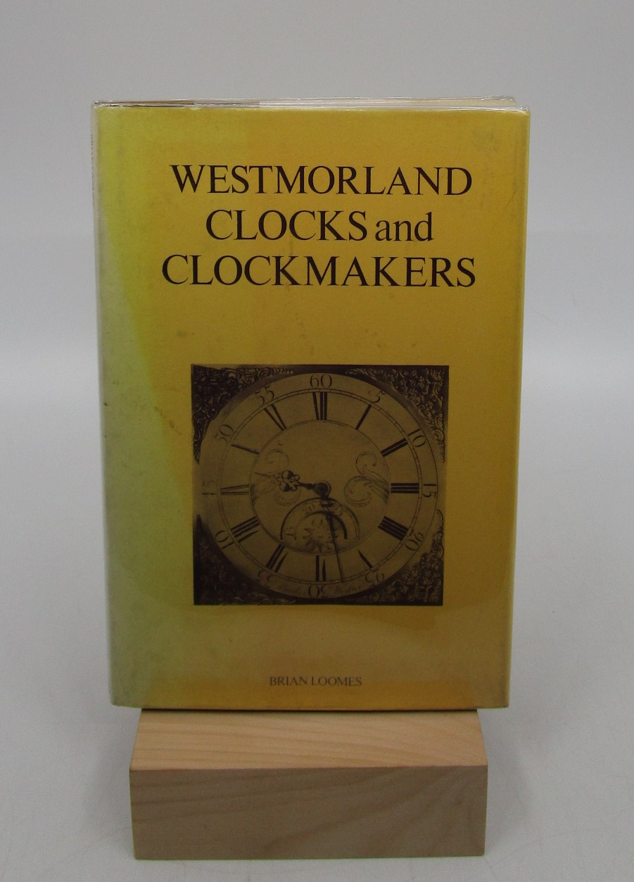 Image for Westmorland Clocks and Clockmakers (First Edition)