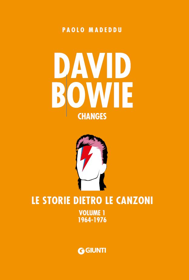 David Bowie. Le storie dietro le canzoni