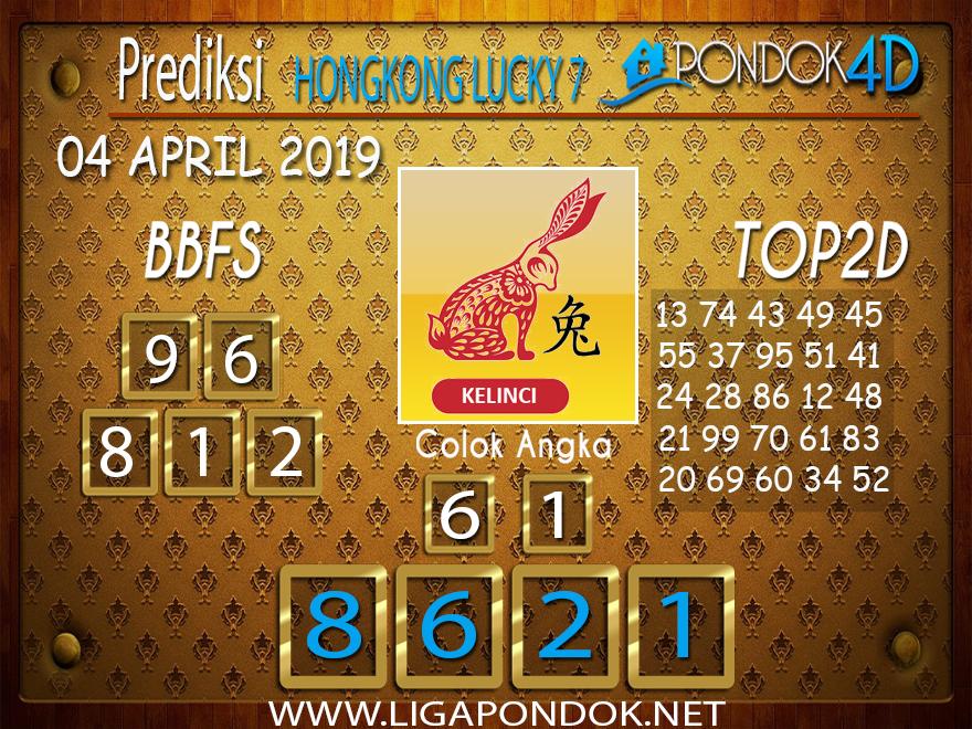 Prediksi Togel HONGKONG LUCKY 7 PONDOK4D 04 APRIL 2019