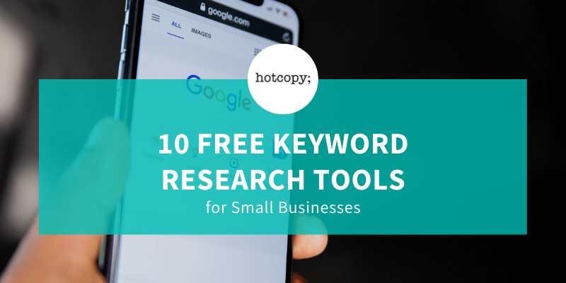 10 Free Keyword Research Tools for Small Businesses - Hotcopy