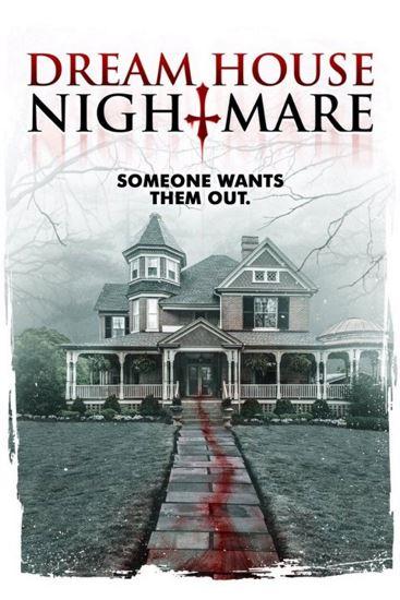 Wymarzony dom z koszmaru / Dream House Nightmare (2017)