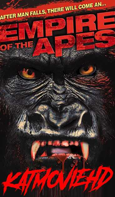 Empire of the Apes (2013) WebRip 720p 480p Dual Audio [Hindi 5.1 + English]