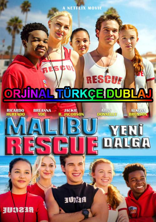 Malibu Rescue: Yeni Dalga   2020   WEB-DL   XviD   Türkçe Dublaj   m720p - m1080p   WEB-DL   Dual   TR-EN   Tek Link