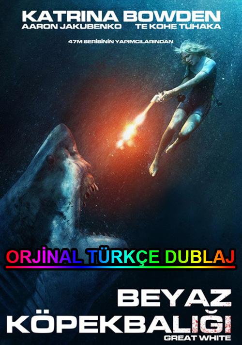 Beyaz Köpekbalığı | Great White | 2021 | BDRip | XviD | Türkçe Dublaj | m720p - m1080p | BluRay | Dual | TR-EN | Tek Link