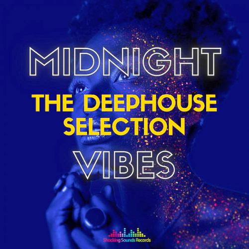 Midnight Vibes The Deep House Selection (2021)