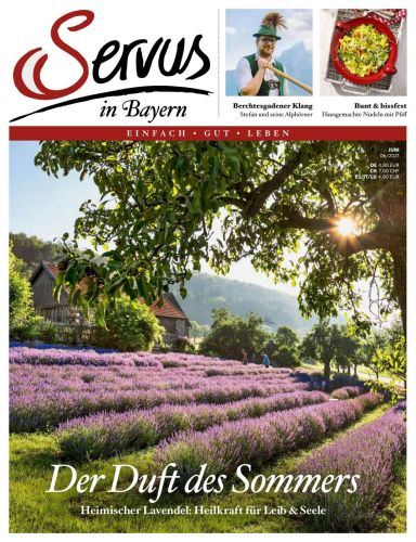 Cover: Servus in Bayern Magazin einfach gut leben No 06 2021