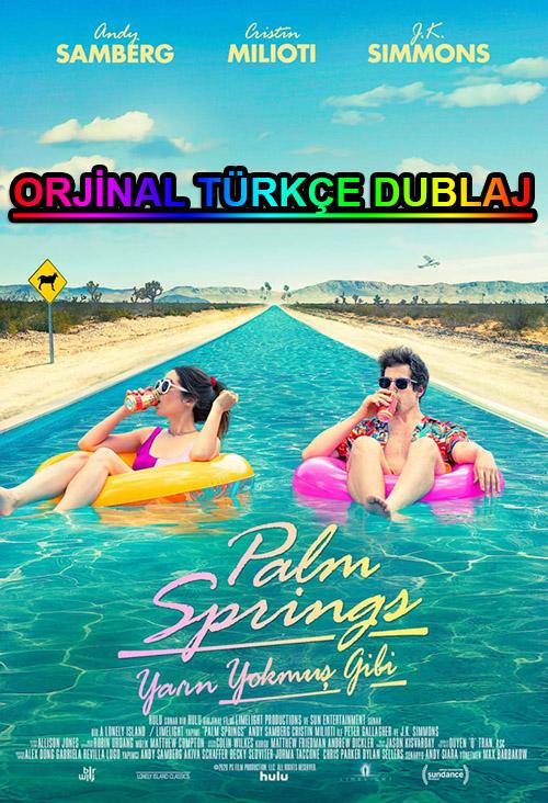 Yarın Yokmuş Gibi | Palm Springs | 2020 | BDRip | XviD | Türkçe Dublaj | m720p - m1080p | BluRay | Dual | TR-EN | Tek Link