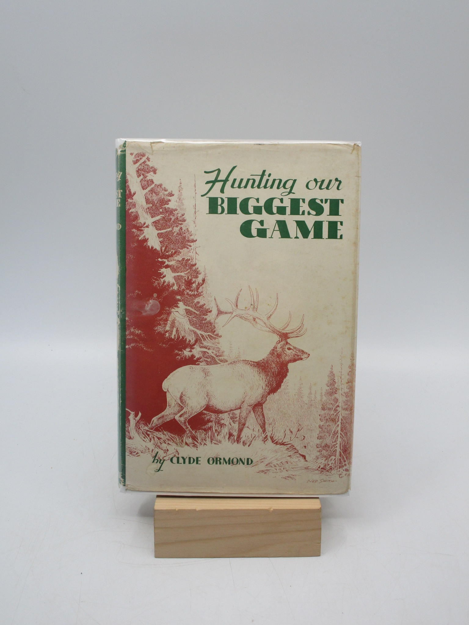 Image for Hunting Our Biggest Game (First Edition)