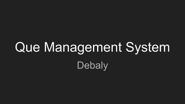 Que-Management-System