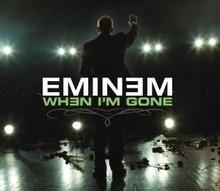 When-I-m-Gone-Eminem-song.jpg