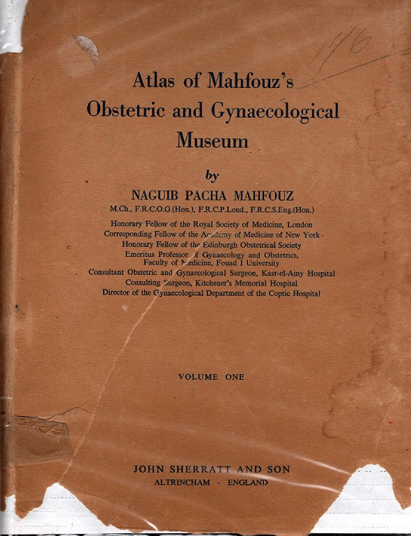 Atlas of Mahfouz's Obstetric and Gynaecological Museum, Mahfouz, Naguib Pacha