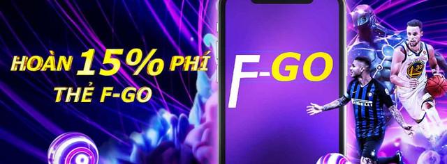 KHUYẾN MÃI LETOU : Hoàn 15% phí khi sử dụng thẻ F-Go Letou