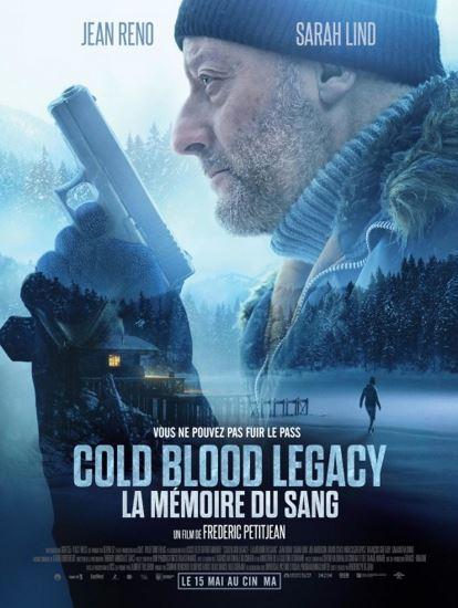 Cold Blood / Cold Blood Legacy - La mémoire du sang (2019)