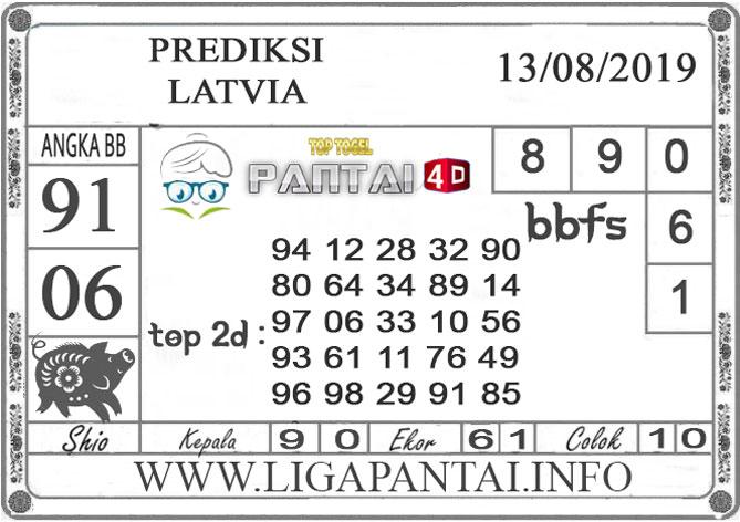 "PREDIKSI TOGEL ""LATVIA"" PANTAI4D 13 AGUSTUS 2019"