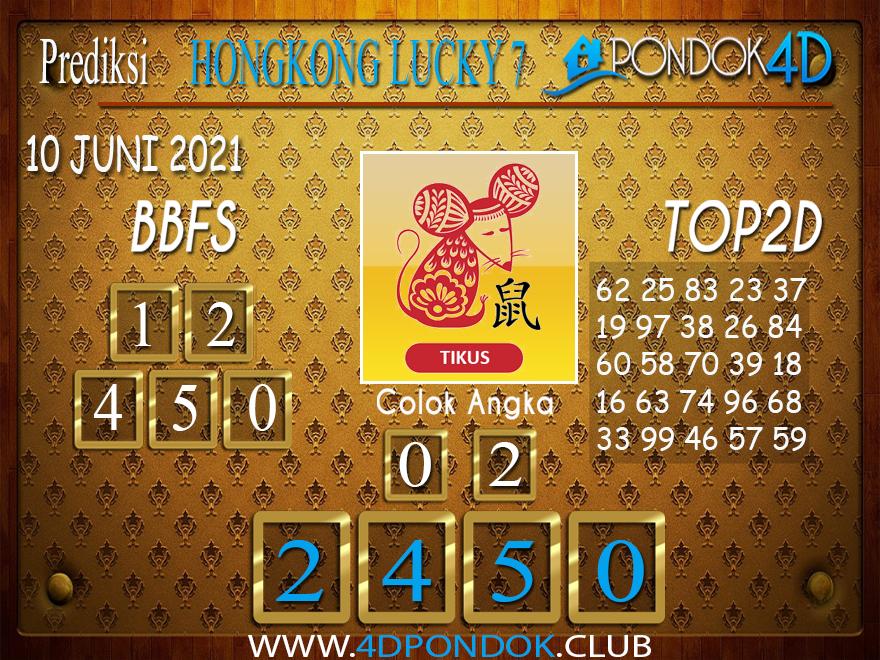 Prediksi Togel HONGKONG LUCKY7 PONDOK4D 10 JUNI 2021