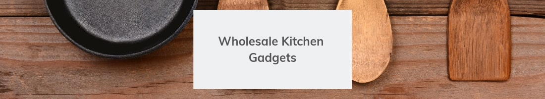 Wholesale Kitchen Gadgets
