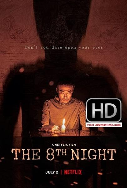 The 8th Night (2021) 720p WEB-DL [Dual-Audio] 875MB nItRo