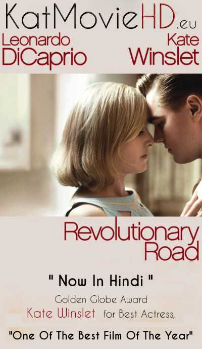 Revolutionary Road (2008) Hindi (Dual Audio 5.1) BluRay 480p 720p 1080p | Full Movie