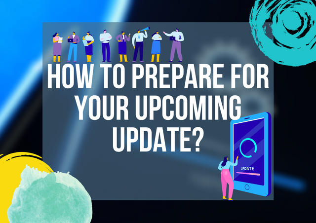 How-to-Prepare-for-Your-Upcoming-Update
