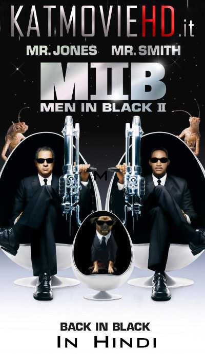 Men In Black 2 (2002) BluRay 720p & 480p Dual Audio [Hindi + English]