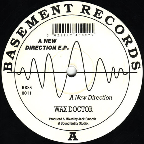 Wax Doctor - A New Direction E.P.