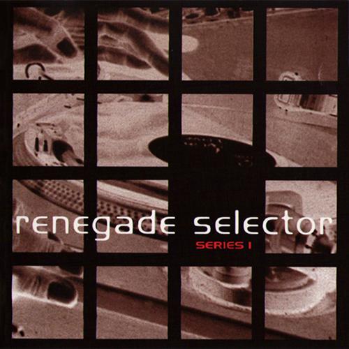 VA - Renegade Selector Series 1 1994