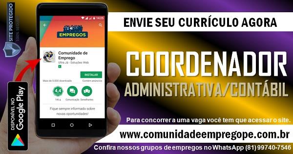 COORDENADOR ADMINISTRATIVA/ CONTÁBIL COM SALÁRIO DE R$ 3000,00 PARA EMPRESA EM IGARASSU