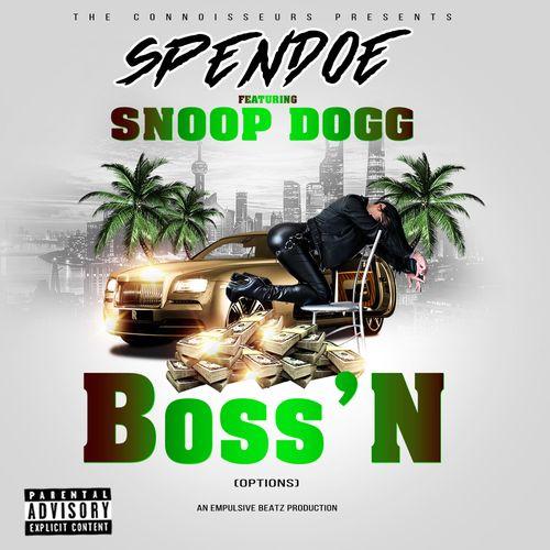 Spen-Doe-Snoop-Dogg-Boss-N-Options-1.jpg