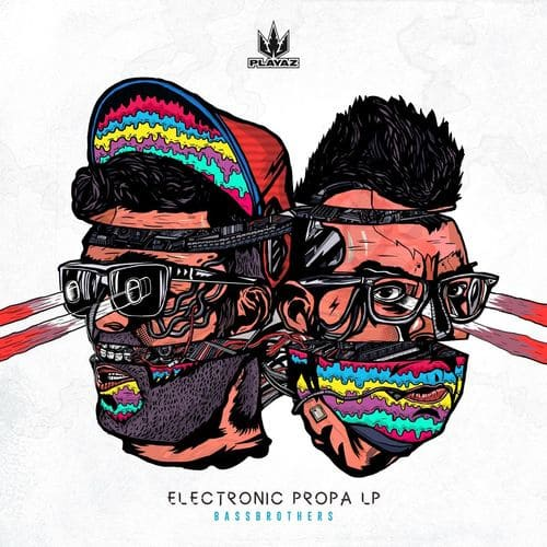 Download BassBrothers - Electronic Propa LP mp3