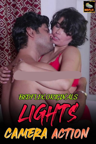 Lights Camera Action 2020 BedFlix Originals Hindi Short Film 720p HDRip 190MB Download