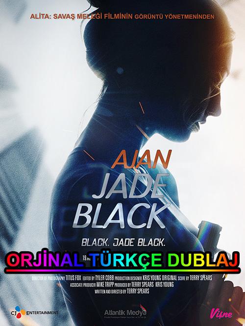 Ajan Jade Black | Agent Jade Black | 2020 | WEB-DL | XviD | Türkçe Dublaj | m720p - m1080p | WEB-DL | Dual | TR-EN | Tek Link