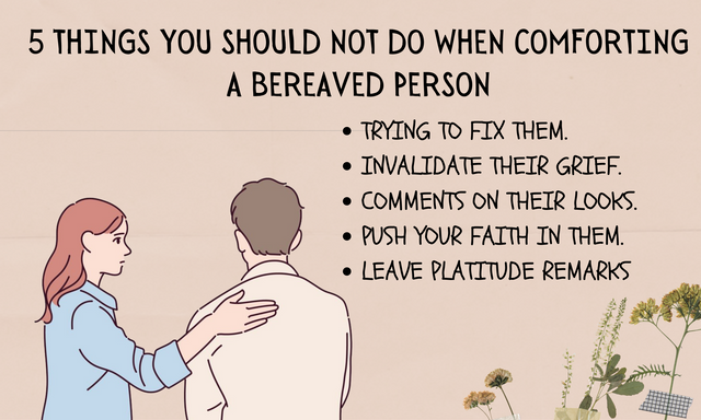 5-THINGS-YOU-SHOULD-NOT-DO-WHEN-COMFORTING-A-BEREAVED-PERSON