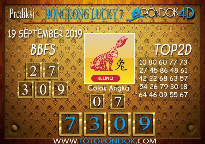 Prediksi Togel HONGKONG LUCKY 7 PONDOK4D 19 SEPTEMBER 2019