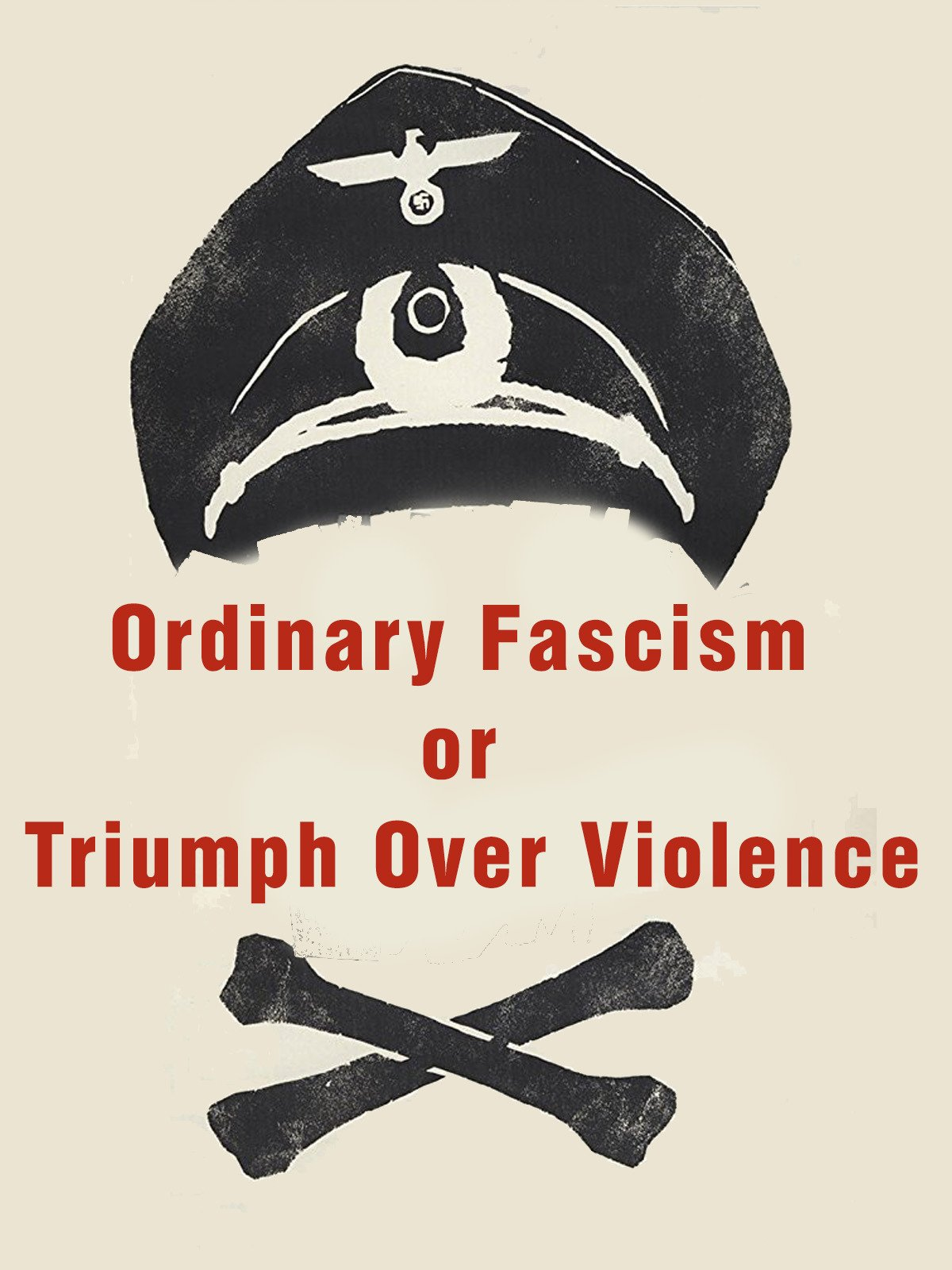 ჩვეულებრივი ფაშიზმი TRIUMPH OVER VIOLENCE