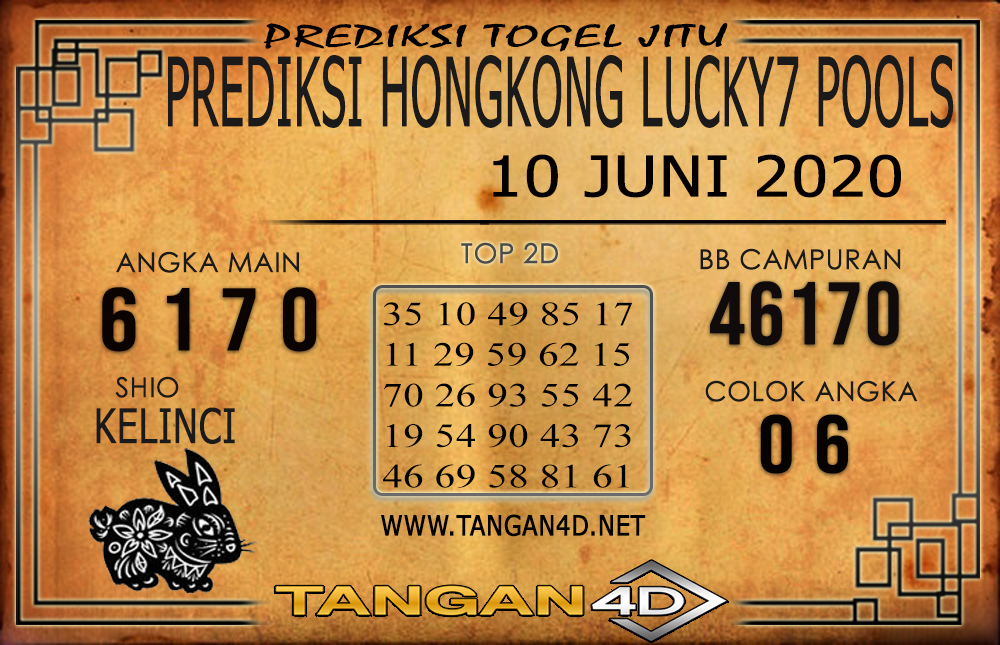 PREDIKSI TOGEL HONGKONG LUCKY 7 TANGAN4D 10 JUNI 2020