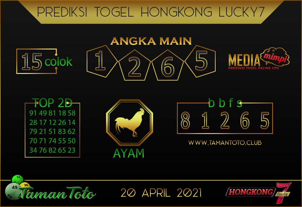 Prediksi Togel HONGKONG LUCKY 7 TAMAN TOTO 20 APRIL 2021