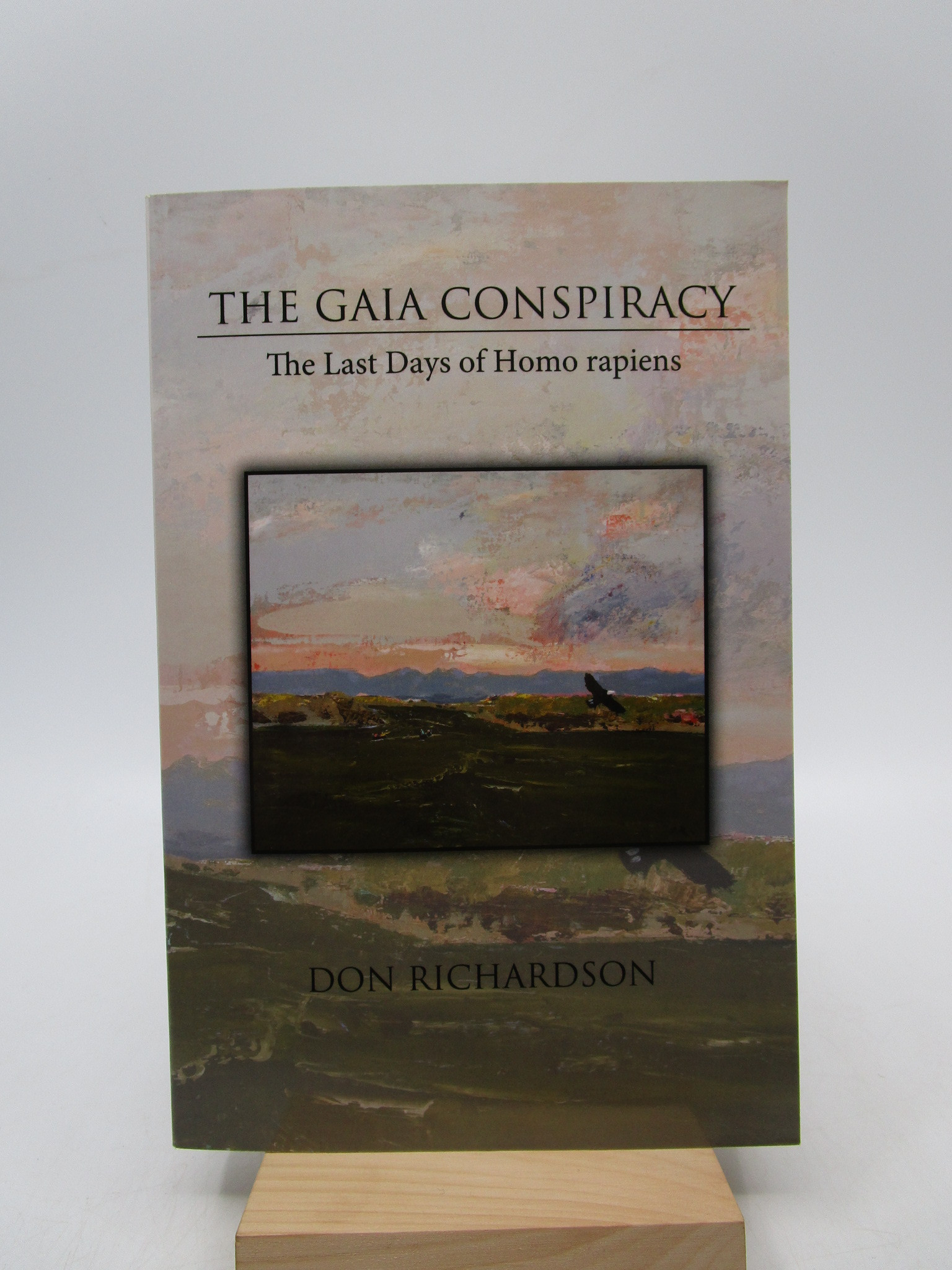 Image for The Gaia Conspiracy: The Last Days of Homo rapiens