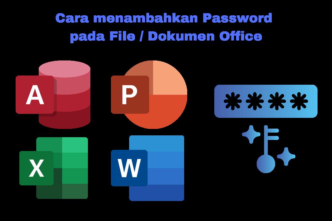 menambah password di file atau dokumen office