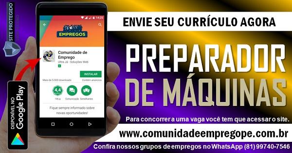 PREPARADOR DE MÁQUINAS PARA INDÚSTRIA EM PONTE DOS CARVALHOS