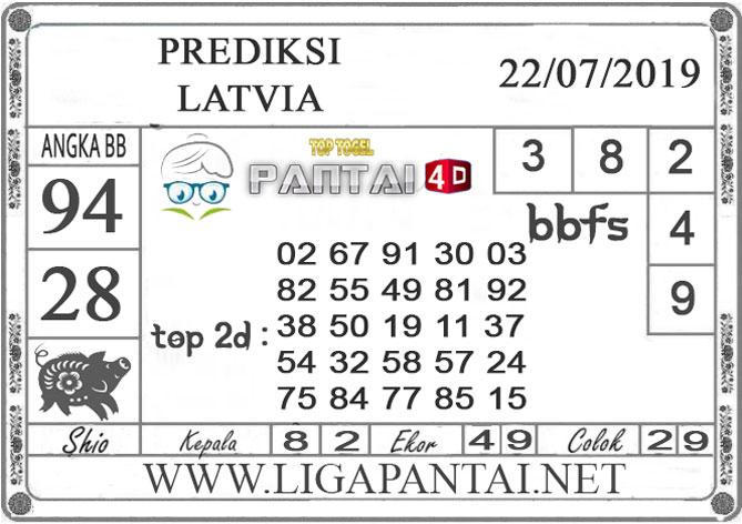 """PREDIKSI TOGEL """"LATVIA"""" PANTAI4D 22 JULI 2019"""