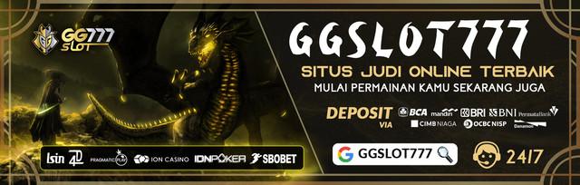 ggslot777 situs judi online, slot online terpercaya Indonesia 2021