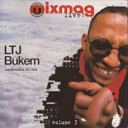 LTJ Bukem - Mixmag Live! Vol. 3