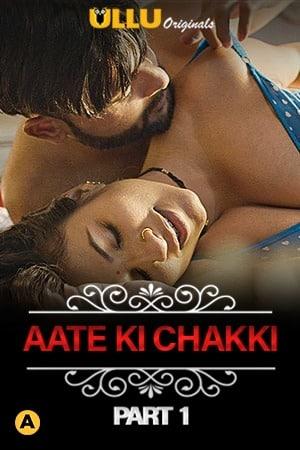 18+ Aate Ki Chakki (Charmsukh) Part 1 (2021) Hindi Ullu Originals Complete Web Series 720p HDRip 200MB Download