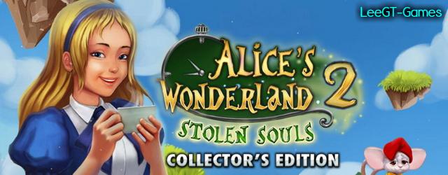 Alices Wonderland 2: Stolen Souls Collector's Edition {v.Final}