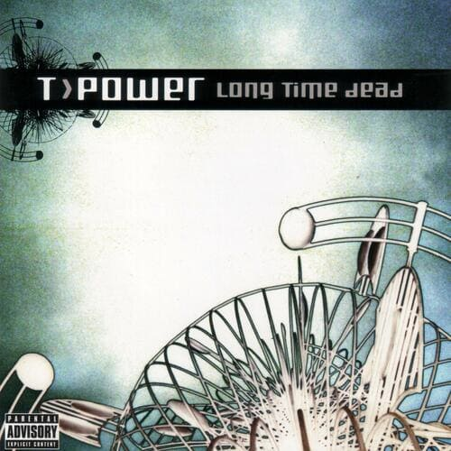 Download T>Power - Long Time Dead mp3