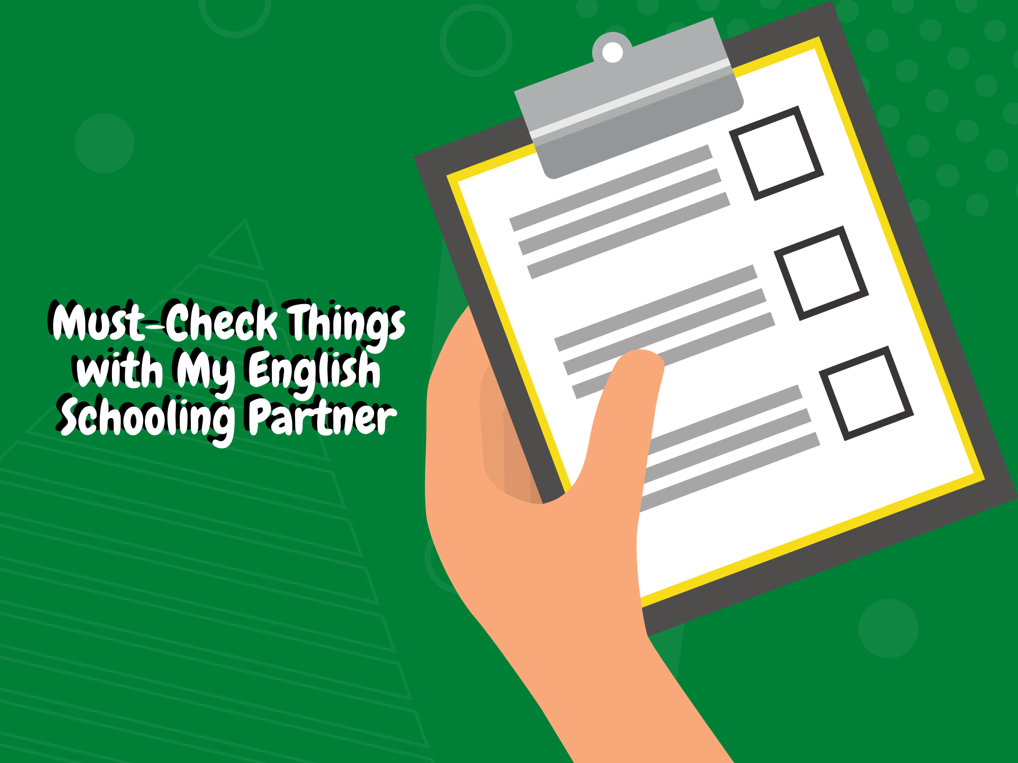 Must-Check-Things-with-My-English-Schooling-Partner