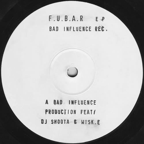 Download Bad Influence - F.U.B.A.R EP mp3