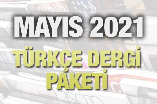 Mayıs 2021 Türkçe Dergi Paketi