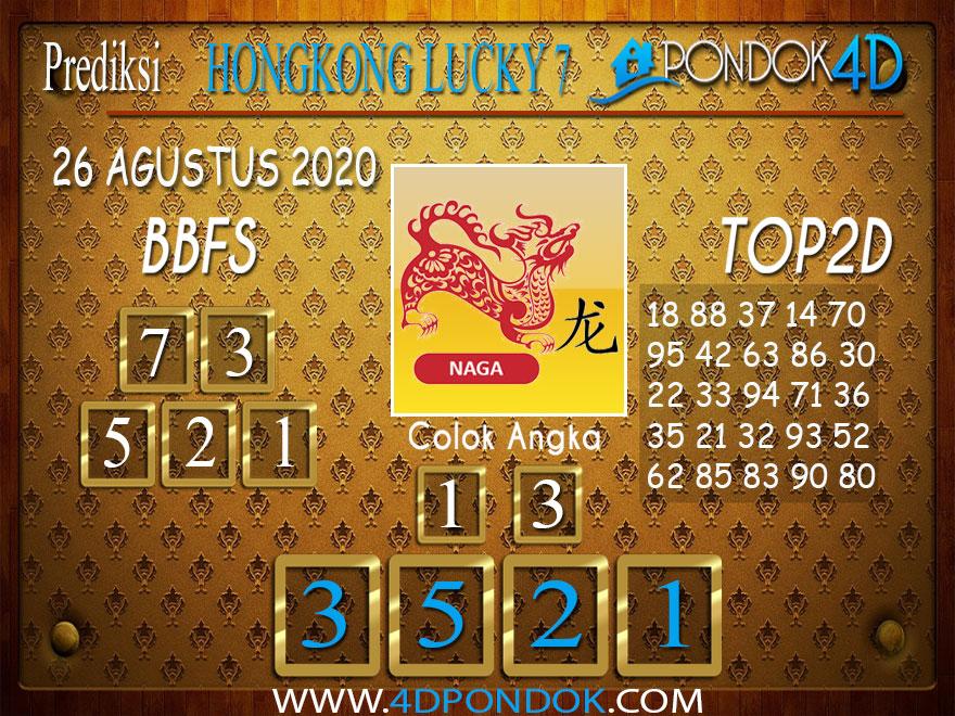 Prediksi Togel HONGKONG LUCKY 7 PONDOK4D 26 AGUSTUS 2020